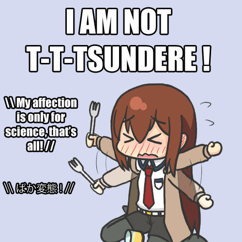 750 image 287475] tsundere know your meme