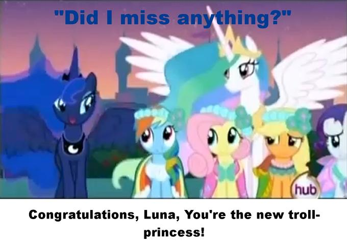 Luna is the new troll-princess