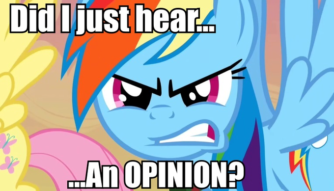 Did I just hear an opinion?
