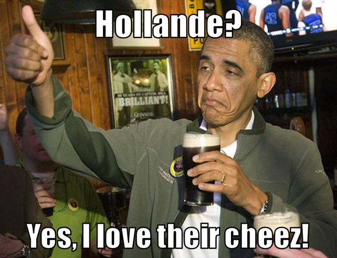 Mr President do you like François Hollande?