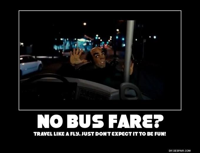 No bus Fare?