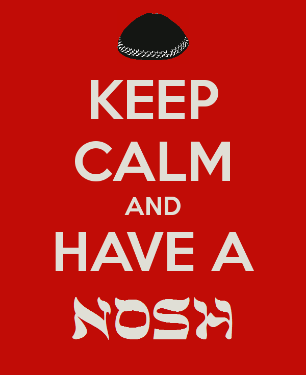 KEEP CALM AND HAVE A NOSH
