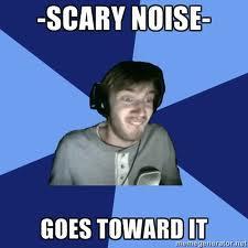 Hears noise