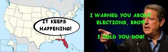 Al Gore warned you about Florida, dog!