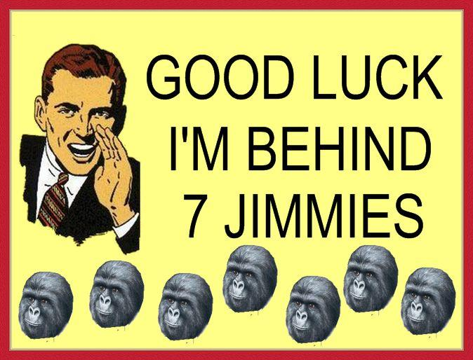 Good Luck, I'm Behind 7 Jimmies