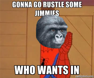Gonna Do Something With Those Jimmies