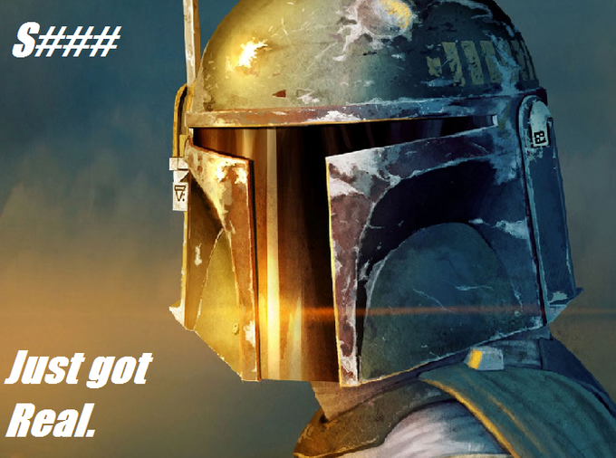 Fett is shocked.
