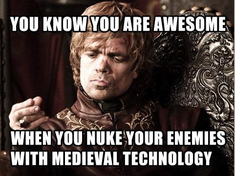 51e awesome tyrion is awesome game of thrones know your meme