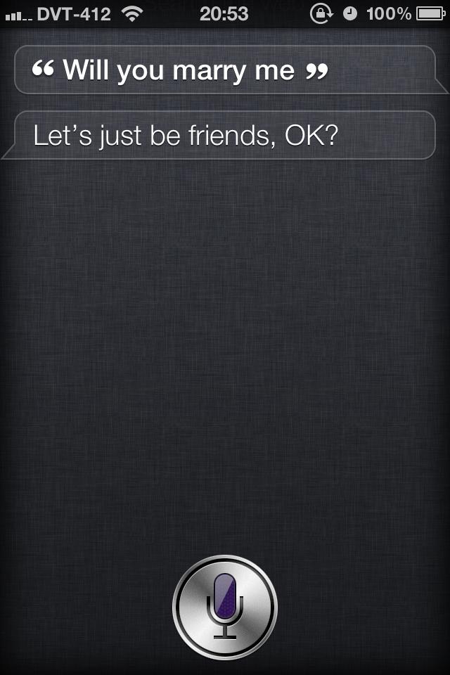 Friend-zoned by Siri
