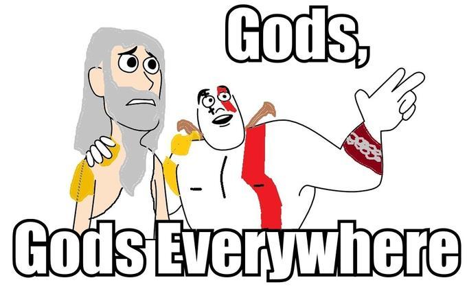 Gods, Gods Everywhere