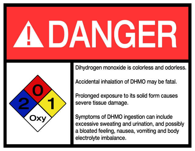 exposing the hoax of www dhmo org When evaluating evidence it is natural to ask: what forms of evidence are more reliable than others  consider these alarming yet true statements appearing on the dhmoorg website:  in-depth investigation of over a period of more than 40 years uncovered an elaborate hoax.