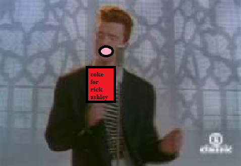 rickroll is drinking coke