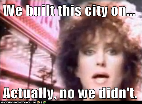 We Built This City, You Didn't Build That