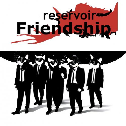 Reservoir Friendship