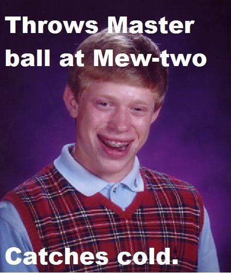 Bad luck brian fail