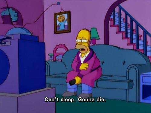 047 can't sleep gonna die the simpsons know your meme