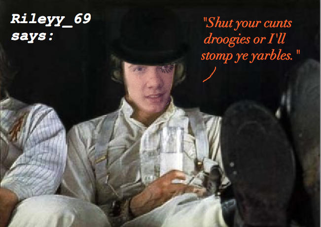 Rileyy_69 and the droogs