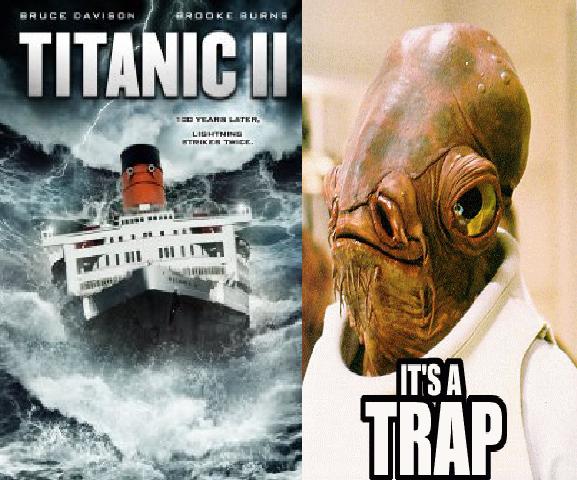 titanic 2 its a trap