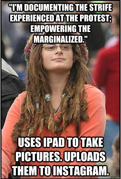 College Liberal Documents the Strife...via iPad