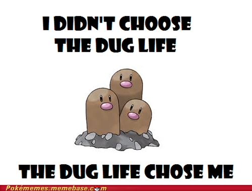 Dugtrio didn't choose the thug life