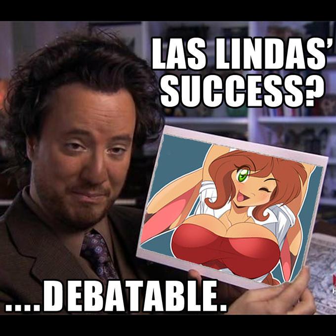 Las Lindas' success? ....Debatable.