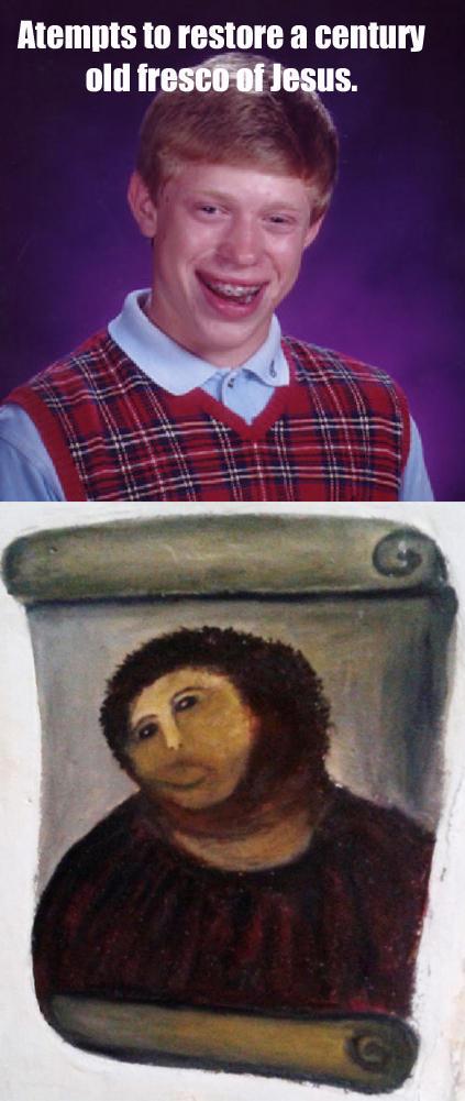 Bad Luck Brian restoration of Ecce Homo