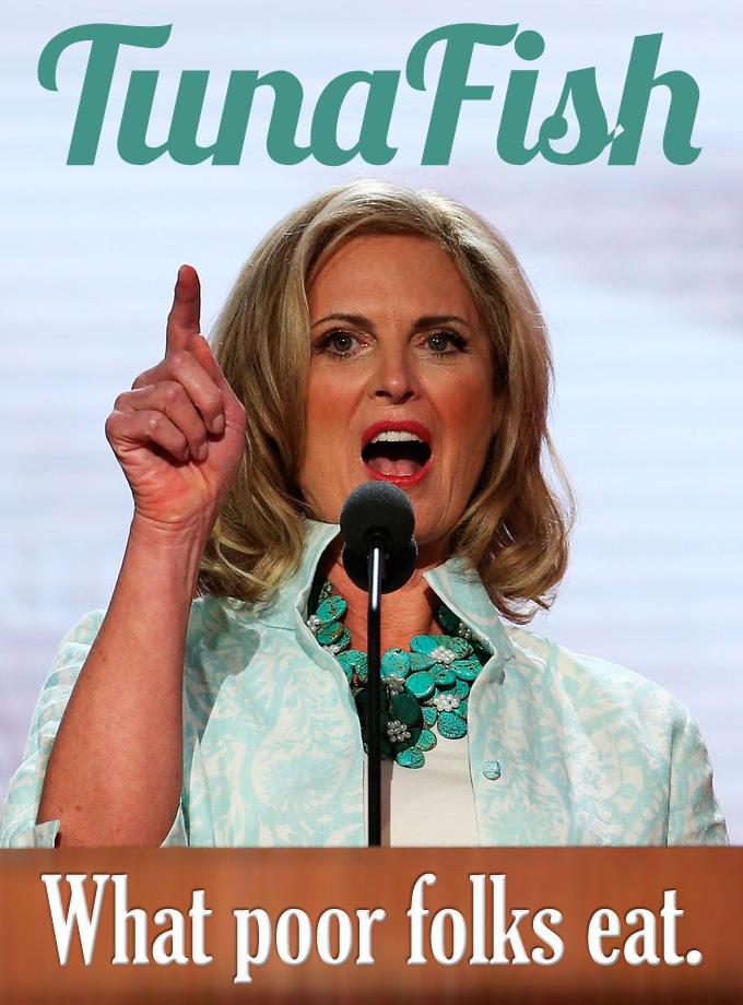 Ann Romney the Eater of Tuna Fish