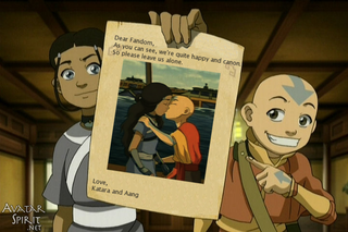 Dear Fandom, As you can see, we're quite happy and canon. So please leave us alone. Love, Katara and Aang