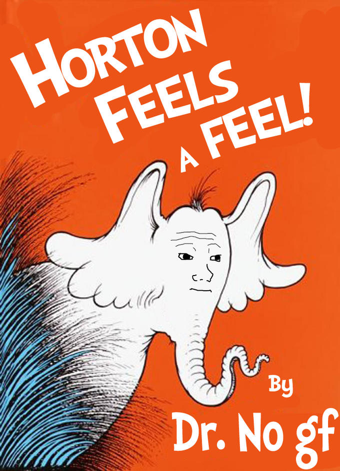 Horton Feels A Feel! By Dr. No gf