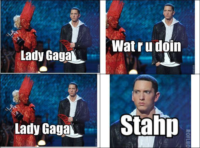 Gaga stahp