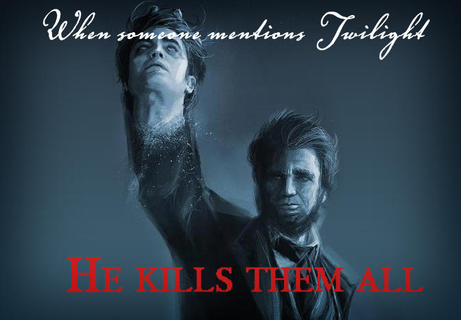 When People mention twilight he shall kill them all