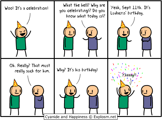 Don't Worry, Cyanide & Happiness always pull this kind of thing off on 9/11