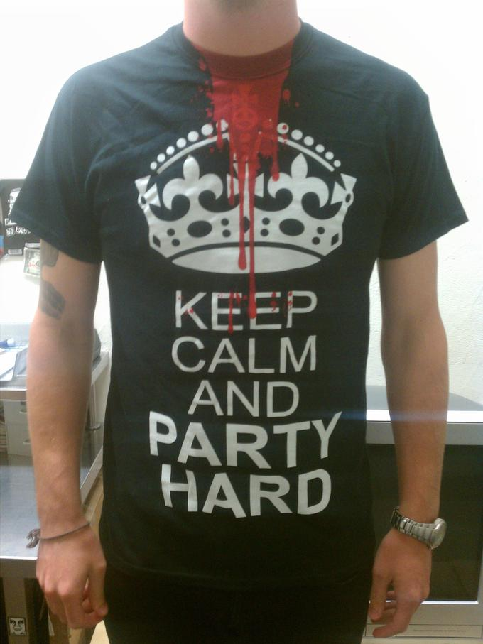 Keep Calm and PARTY HARD