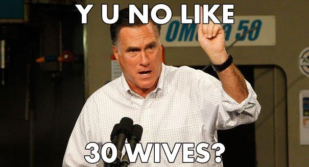 Y U NO LIKE 30 WIVES?
