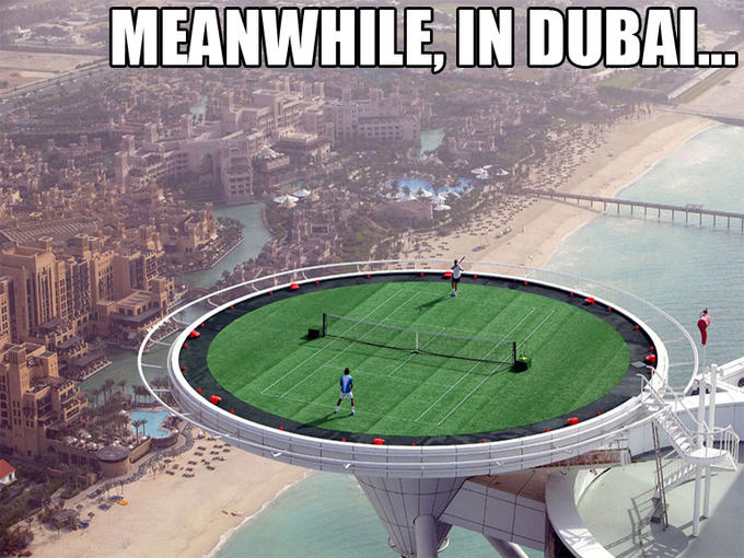 Meanwhile, in Dubai...