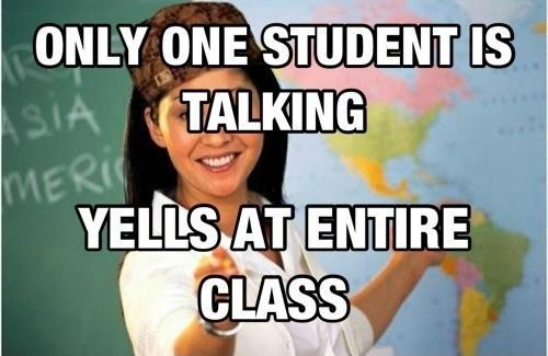 Funny Highschool Meme : One kid talking unhelpful high school teacher know your meme