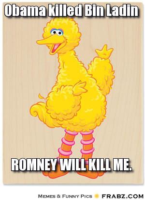 Romney Will Kill Me - Big Bird Image