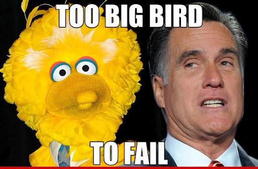 Too Big Bird to Fail