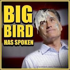 Big Bird Has Spoken