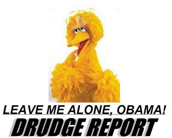 """Big Bird says, """"Leave me alone Obama!"""""""