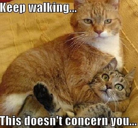 keep walking - This doesn't concern you