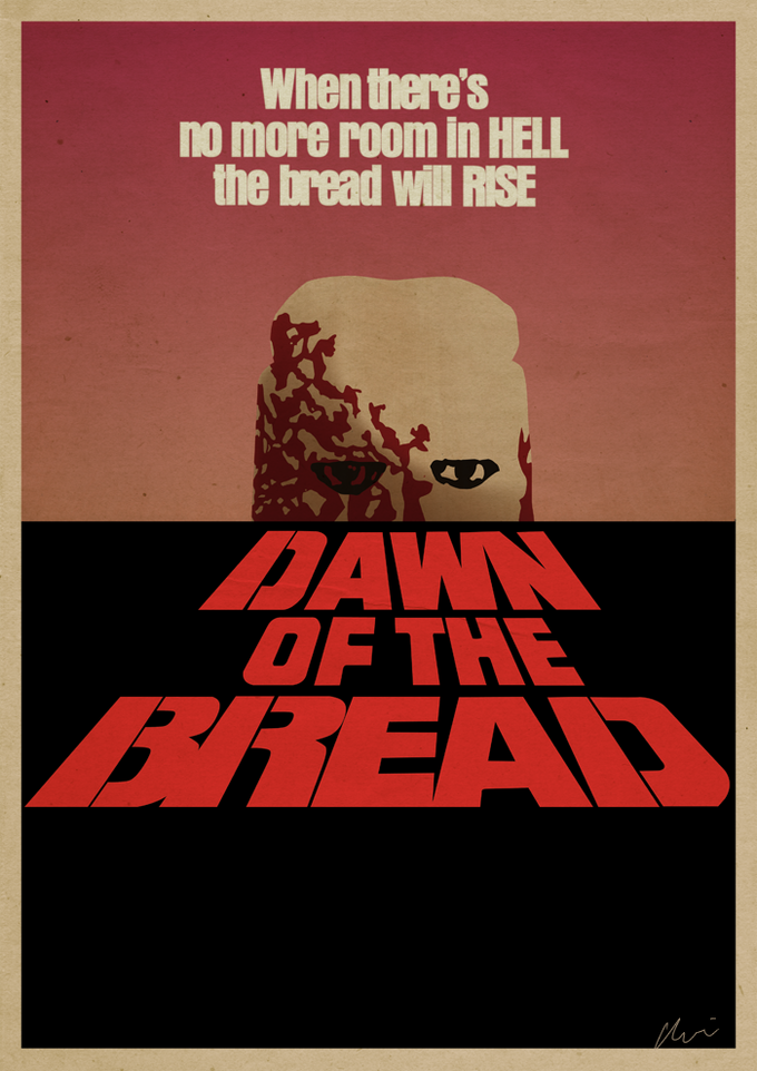 'Dawn of the Bread'