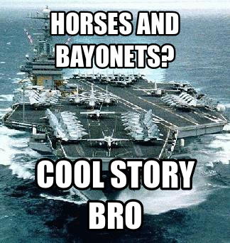 b03 irritated aircraft carrier horses and bayonets know your meme,Bayonet Meme
