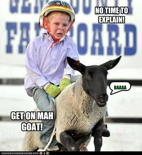 Get on my goat