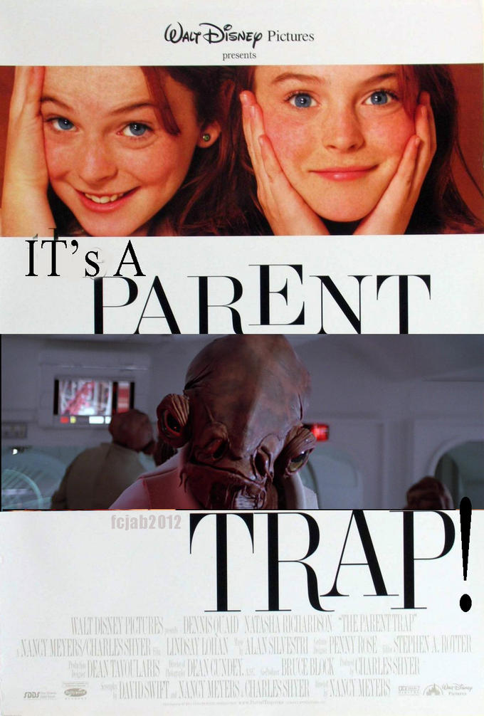 It's a PARENT TRAP!