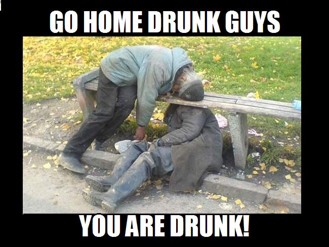 drunk!