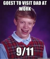 Bad Luck Brian on Bring Your Kid To Work Day