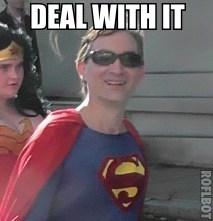 Superman Deal with it