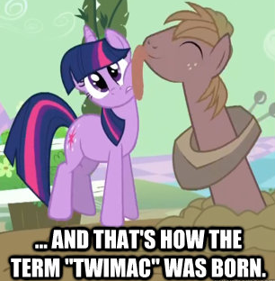 """and that's how the term """"twimac"""" was born."""