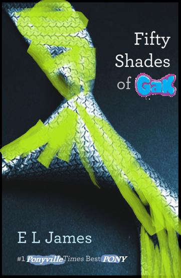 50 Shades of GAK